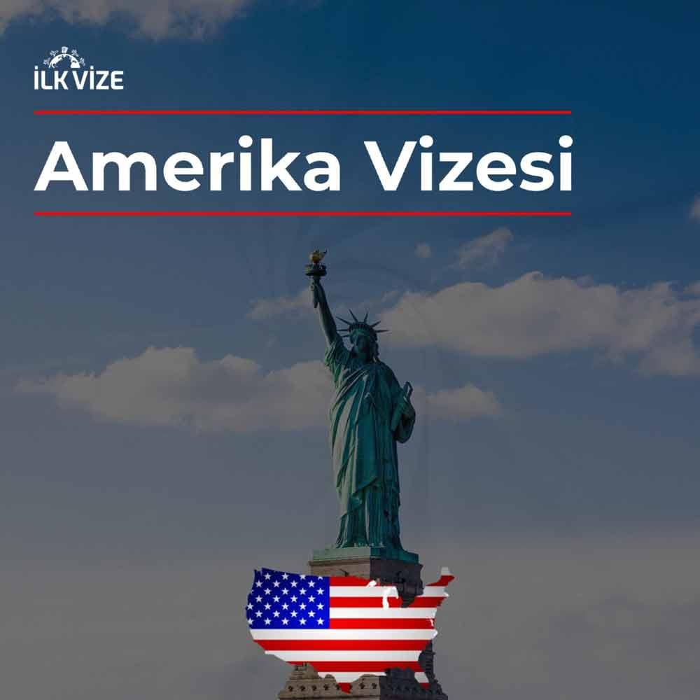 Amerika Vizesi İşlemleri | İlkvize