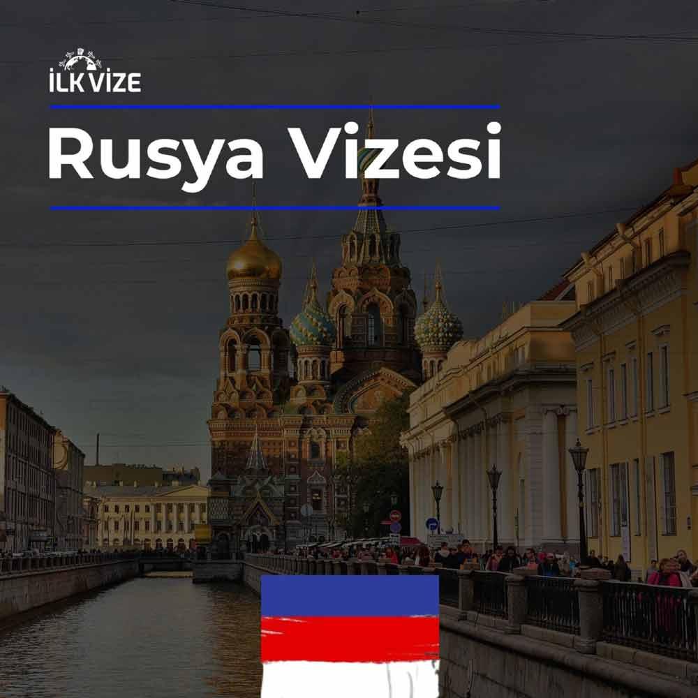 Rusya Vizesi İşlemleri | İlkvize